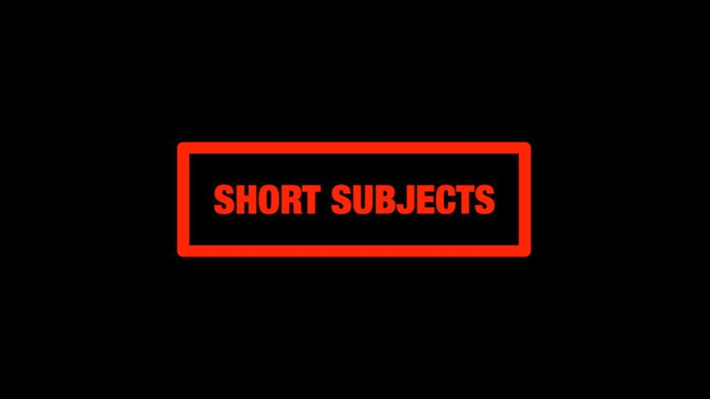Short-Subjects